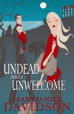 Undead and Unwelcome (Undead #8)