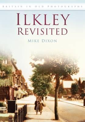 Ilkley Revisited