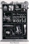 Mr Darwin's Incredible Shrinking World: science and technology in 1859