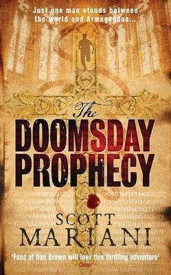 The Doomsday Prophecy by Scott Mariani