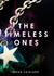 The Timeless Ones by Susan Catalano