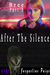 After the Silence - Bree 3 (Volume 1)