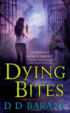 Dying Bites by D.D. Barant