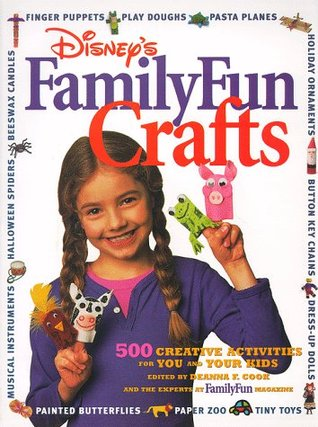 Family Fun Crafts by Deanna F. Cook