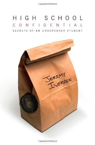 High School Confidential by Jeremy Iversen