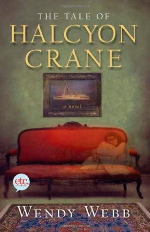 The Tale of Halcyon Crane by Wendy Webb