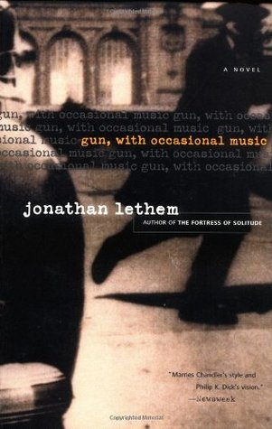 Gun, With Occasional Music by Jonathan Lethem