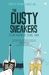 The Dusty Sneakers by Teddy W. Kusuma