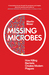 Missing Microbes - How Killing Bacteria Creates Modern Plagues
