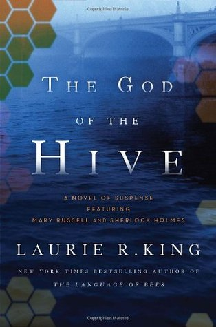 The God of the Hive by Laurie R. King