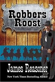 Robbers Roost by James Reasoner