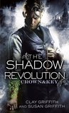 The Shadow Revolution (Crown & Key, #1)