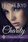 Charity (Distinguished Rogues, #3)