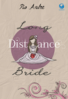 Long Distance Bride by Pio Andre