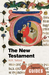 The New Testament by W.R. Telford
