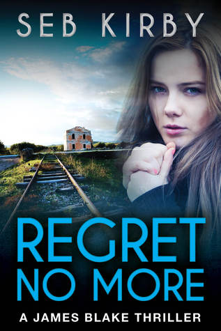 Regret No More by Seb Kirby