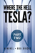 Where the Hell Is Tesla? (P...