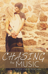 Chasing the Music (For the Love of Music, #0.5)