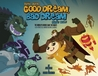 Good Dream, Bad Dream: The World's Heroes Save the Night!