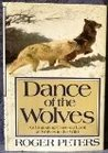 Dance of the Wolves by Roger Peters