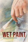 Wet Paint (Transitions, #2)