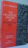 The Hellenistic Origins of Byzantine Art