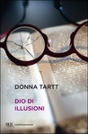 Dio di illusioni by Donna Tartt