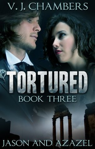 Tortured by V.J. Chambers