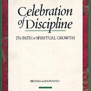 Celebration of Discipline by Richard J. Foster