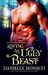 Loving an Ugly Beast (Fairy Tales & Ever Afters, #2)