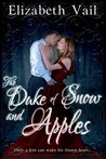 The Duke of Snow and Apples (Entangled Select)
