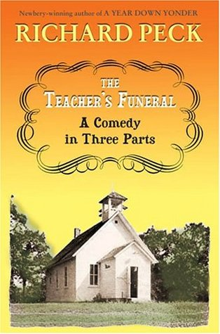 The Teachers Funeral : A Comedy in Three Parts