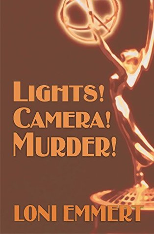 LIGHTS! CAMERA! MURDER!