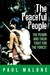 The Peaceful People by Paul  Malone