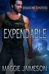 Expendable (Shadow Finders Book 1)