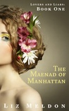 The Maenad of Manhattan (Lovers and Liars, #1)