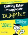 Cutting Edge PowerPoint For Dummies (For Dummies (Computer/Tech))