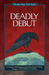 Deadly Debut by Clare Toohey