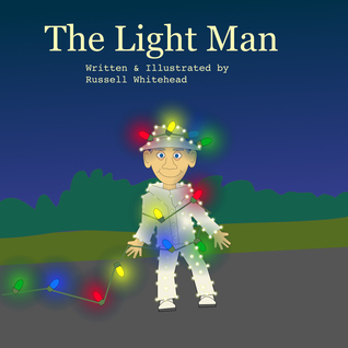 The Light Man by Russell  Whitehead