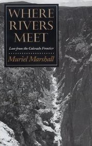 Where Rivers Meet by Muriel Marshall