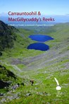 Carrauntoohil & Macgillycuddy's Reeks - A Walking Guide to Ireland's Highest Mountains