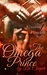The Omega Prince  (The Kingdom of Pacchia #1)