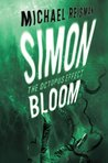 Simon Bloom: The Octopus Effect (Simon Bloom, #2)