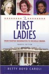 First Ladies : From Martha Washington to Michelle Obama [LARGE-PRINT] (4TH EDITION)
