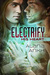 Electrify His Heart (Microchips and Purity, #1)
