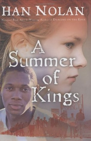 A Summer of Kings by Han Nolan