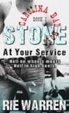 Stone, At Your Service