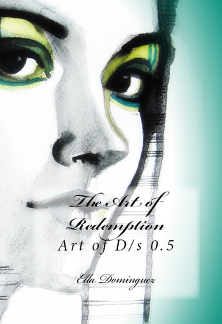 The Art of Redemption (The Art of D/s, #0.5)