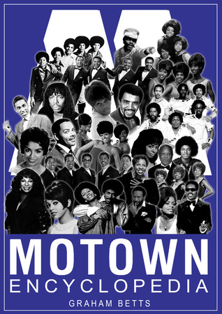 Motown Encyclopedia by Graham Betts