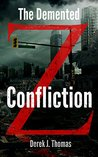 The Demented: Confliction